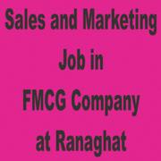 Sales and Marketing Job in FMCG CompanyatRanaghat.Dipa 9874743332